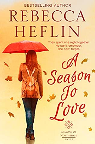 A Season to Love (Seasons of Northridge, #2)