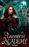 Wars (Labyrinth Academy, #2)