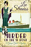 Murder on the SS Rosa (Ginger Gold Mysteries #0.5)
