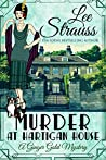 Murder at Hartigan House (Ginger Gold Mysteries #1)