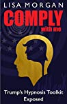 Comply with Me by Lisa Morgan