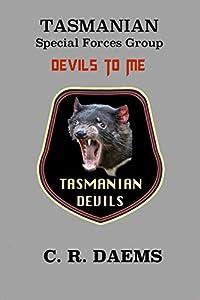 Tasmanian SFG, Book II: Devils to Me (Tasmanian series 2)