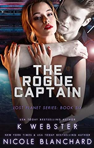 The Rogue Captain (Lost Planet #6)