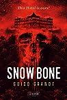 SNOW BONE: Horrorthriller