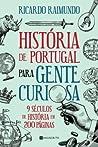 História de Portugal para gente curiosa