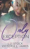 The Only Exception (A Road to Wonderland Story)