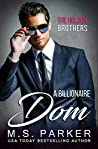 A Billionaire Dom (The Holden Brothers #3)