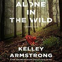 Alone in the Wild (Rockton, #5)