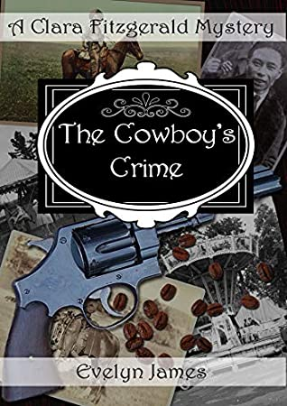 The Cowboy's Crime by Evelyn James