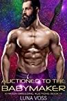 Auctioned to the Babymaker (Kyrzon Breeding Auction #4)