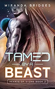 Tamed by a Beast (Hearts of Stone #2)