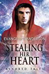 Stealing Her Heart (Brides of the Kindred #28)
