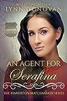 An Agent for Serafina (The Pinkerton Matchmaker #59)