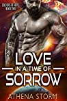Love In A Time Of Sorrow (Soldiers of Hope, #2)