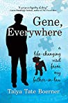 Gene, Everywhere: a life-changing visit from my father-in-law