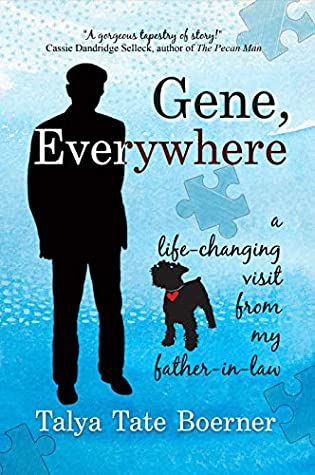 Gene, Everywhere by Talya Tate Boerner