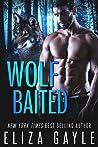 Wolf Baited