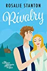 Rivalry: A Common Elements Romance Project Novel