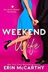 Weekend Wife (Sassy in the City, #1)