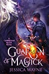 Guardian Of Magick (Cambrexian Realm, #2)