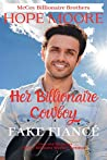 Her Billionaire Cowboy Fake Fiancé (McCoy Billionaire Brothers Book 6)