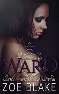 Ward (Dark Obsession Trilogy #1)