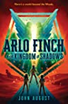 Arlo Finch in the Kingdom of Shadows (Arlo Finch, #3)