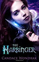 The Harbinger: A Reverse Harem Fantasy