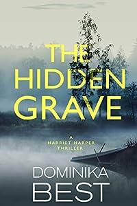 The Hidden Grave (Harriet Harper, #2)