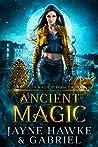 Ancient Magic (Stolen Magic Book 2)