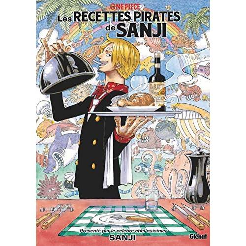 One Piece Les Recettes Pirates De Sanji By Sanji