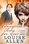 A Dangerous Time For Love: Time Into Time Book Four