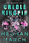Creole Kingpin (The Magnolia Duet, #1)