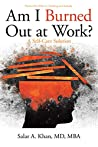Am I Burned out at Work?: A Self-Care Solution