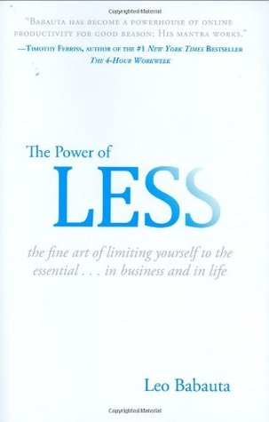 The-Power-of-Less-The-Fine-Art-of-Limiting-Yourself-to-the-Essential-in-Business-and-in-Life
