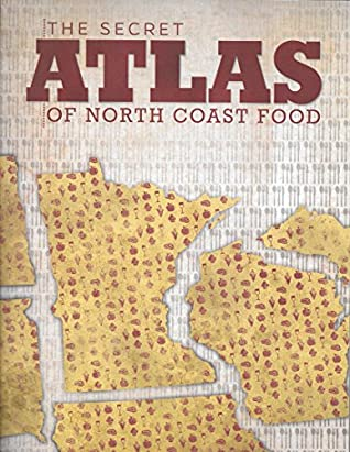 The Secret Atlas of North Coast Food