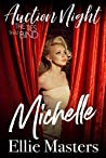 Michelle: The Ties That Bind (Auction Night, #3)