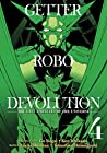 Getter Robo Devolution Vol. 4