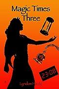 Magic Times Three