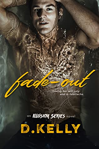 Fade-Out (An Illusion Series Novel)
