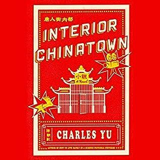 """""""Interior Chinatown"""" book cover"""