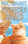 Purrfectly Dogged (The Mysteries of Max #19)