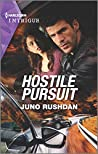 Hostile Pursuit (Hard Core Justice, #1)
