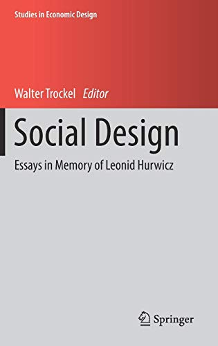 Social Design  Essays In Memory O
