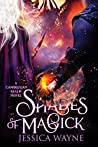 Shades Of Magick: A Dark Fantasy Adventure (Cambrexian Realm Book 3)