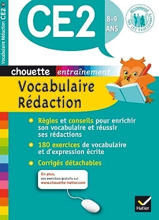 Collection Chouette - Francais: Chouette Vocabulaire redaction CE2