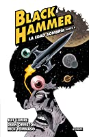 Black Hammer, Vol. 4: La edad sombría. Parte II