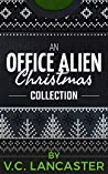 An Office Alien Christmas Collection (Office Aliens #4.1-4.4)