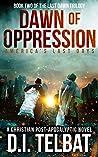 Dawn of Oppression (Last Dawn Trilogy #2)