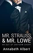 Mr. Strauss & Mr. Lowe